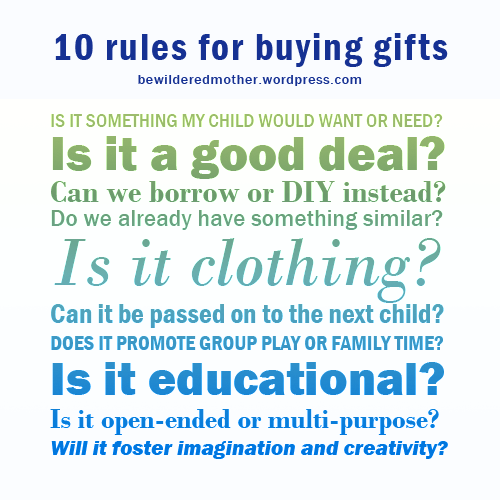 10 rules for buying gifts for children | bewildered mother blog